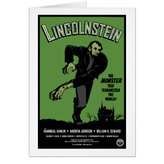 Abe Lincolnstein. the monster that terrorized... Greeting Card