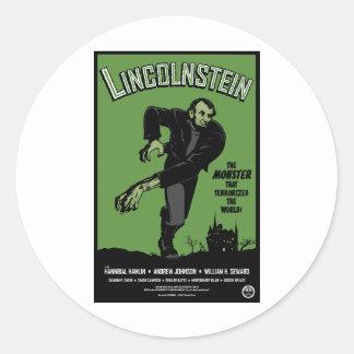 Abe Lincolnstein. the monster that terrorized... Round Sticker