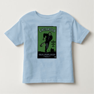 Abe Lincolnstein. the monster that terrorized... T-shirt