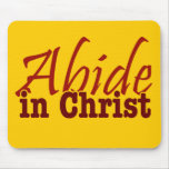 Abide in Christ Mouse Pad