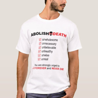 Abolish Death T-Shirt