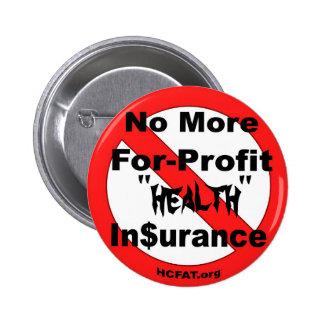 Abolish For-Profit Health Insurance 2 Inch Round Button