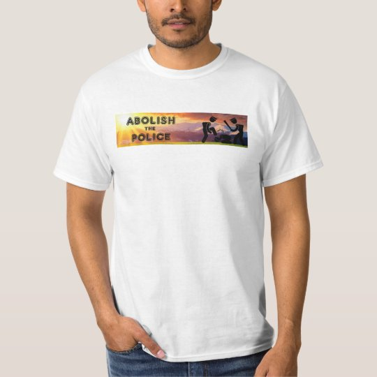Abolish the Police no logo T-Shirt
