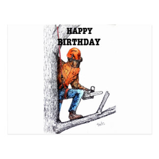 Aborist Tree surgeon Birthday present gift. Postcard