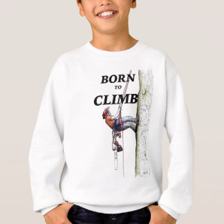 Aborist Tree surgeon Birthday present gift. Sweatshirt