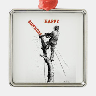 Aborist Tree surgeon christmas present gift Metal Ornament