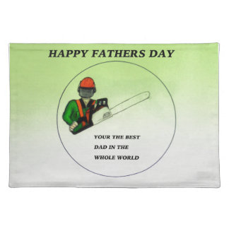 Aborist Tree surgeon Fathers Day present gift. Placemat