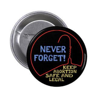 Abortion Safe & Legal 2 Inch Round Button
