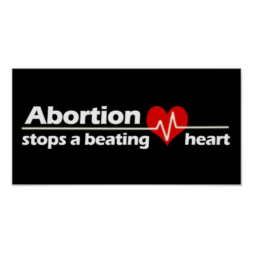 Abortion Stops a Beating Heart, Pro-Life Print