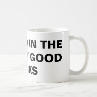 """Abound In The Faith By Good Works"" Classic Mug"