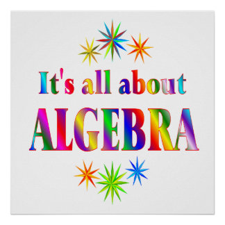 About Algebra - Starting at $11.80 Poster