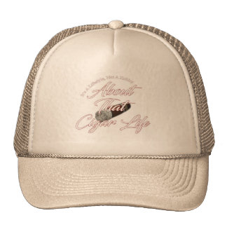 About That Cigar Life Trucker Hat
