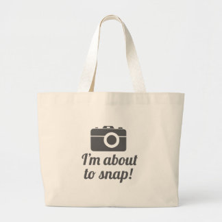 About to Snap Large Tote Bag