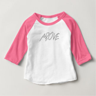 Above 1 Peter 4 Baby T-Shirt