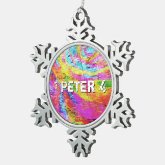 Above 1 Peter 4 Snowflake Pewter Christmas Ornament