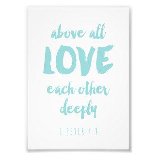 Above all Love Bible Verse Print
