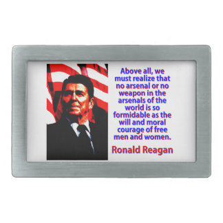 Above All We Must Realize - Ronald Reagan Belt Buckle