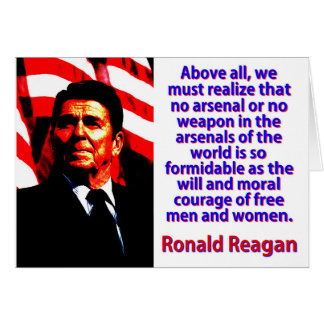 Above All We Must Realize - Ronald Reagan Card