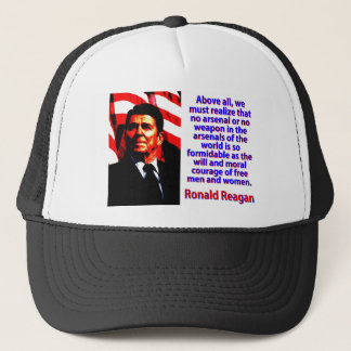 Above All We Must Realize - Ronald Reagan Trucker Hat