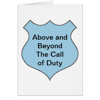 Above and Beyond the Call of Duty Badge Card
