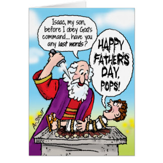 [Image: abraham_isaac_father_s_day_greeting_card...vr_324.jpg]