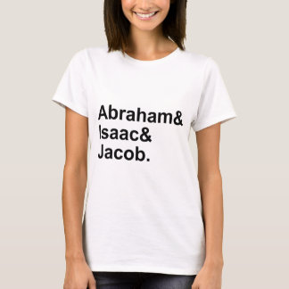 Abraham Isaac Jacob | 3 Patriarchs of Judaism T-Shirt