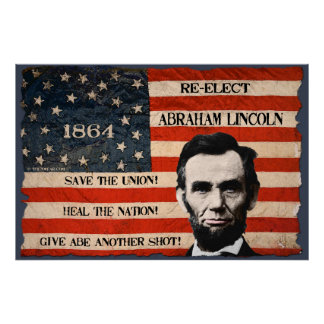 Abraham Lincoln 1864 Election Campaign Wall Poster