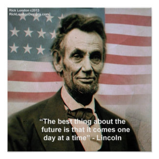 "Abraham Lincoln ""1 Step At A Time"" Poster"