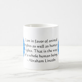 Abraham Lincoln  Animal Rights Quote Coffee Mug