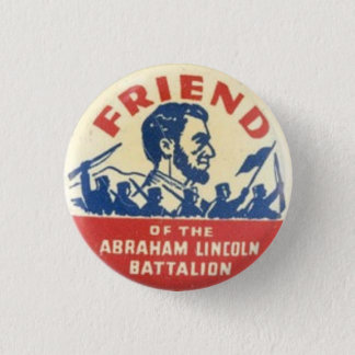 Abraham Lincoln Brigade Badge 1 Inch Round Button