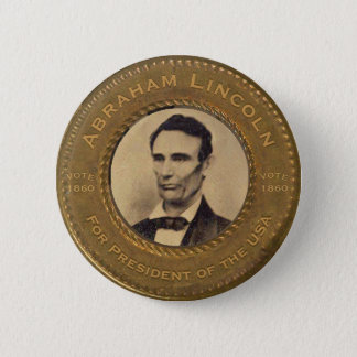 Abraham Lincoln Campaign Button