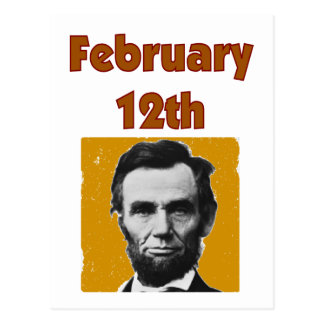 Abraham Lincoln February 12th T-Shirt & Gifts Postcard