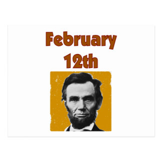 Abraham Lincoln February 12th T-Shirt & Gifts Post Cards