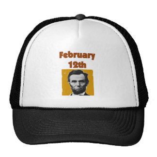 Abraham Lincoln February 12th T-Shirt & Gifts Trucker Hat