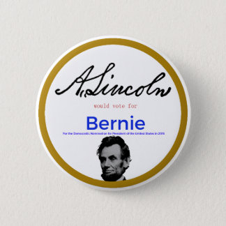 Abraham Lincoln for Bernie Sanders 2 Inch Round Button