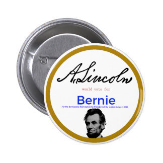 Abraham Lincoln for Bernie Sanders 2 Inch Round Button