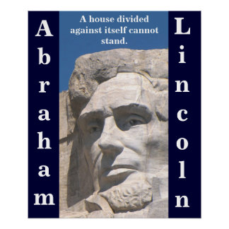 Abraham Lincoln House Divided Poster