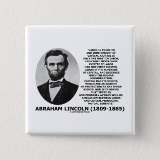 Abraham Lincoln Labor Capital Mutual Benefits 2 Inch Square Button