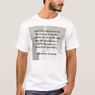 Abraham Lincoln on America T-Shirt