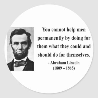 Abraham Lincoln Quote 4b Round Sticker