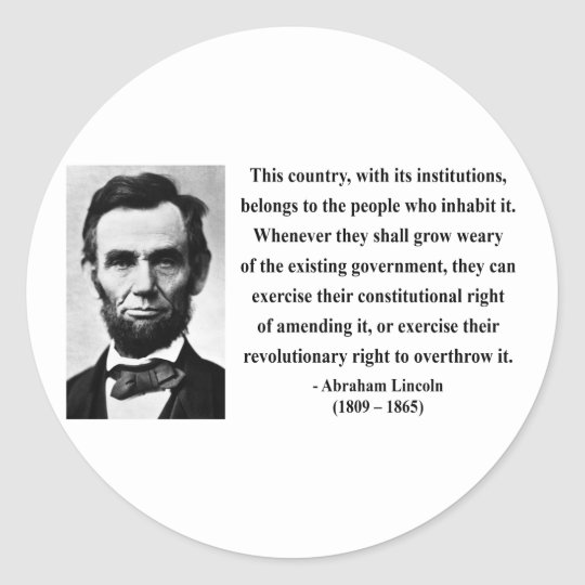 Abraham Lincoln Quote 9b Classic Round Sticker