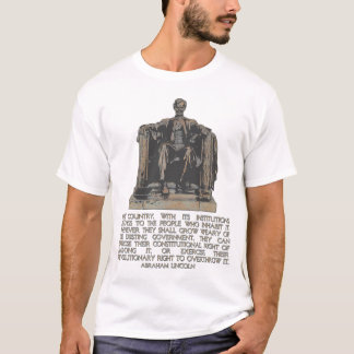 Abraham Lincoln Quote on our Revolutionary Right T-Shirt