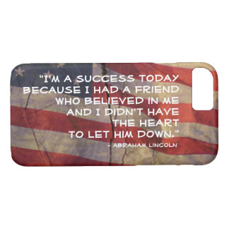 Abraham Lincoln Quote Over Flag Background iPhone 7 Case