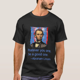 Abraham Lincoln Quote T-Shirt