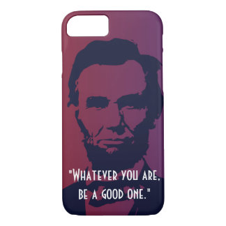 Abraham Lincoln Quotes iPhone 7 case