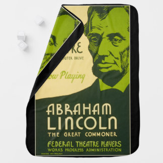 Abraham Lincoln The Great Commoner Baby Blanket