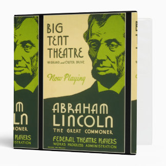 Abraham Lincoln The Great Commoner Binder