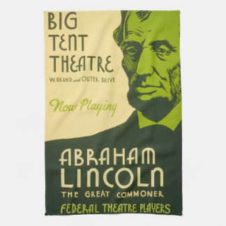Abraham Lincoln The Great Commoner Kitchen Towel