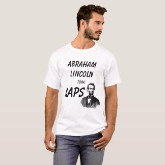 abraham lincoln took naps T-Shirt