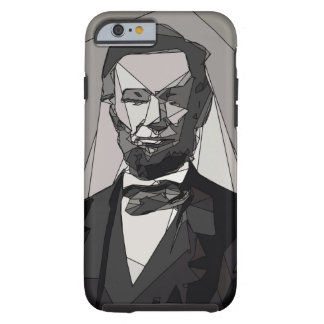 Abraham Lincoln Tough iPhone 6 Case